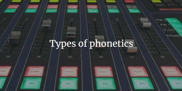 Types-of-phonetics